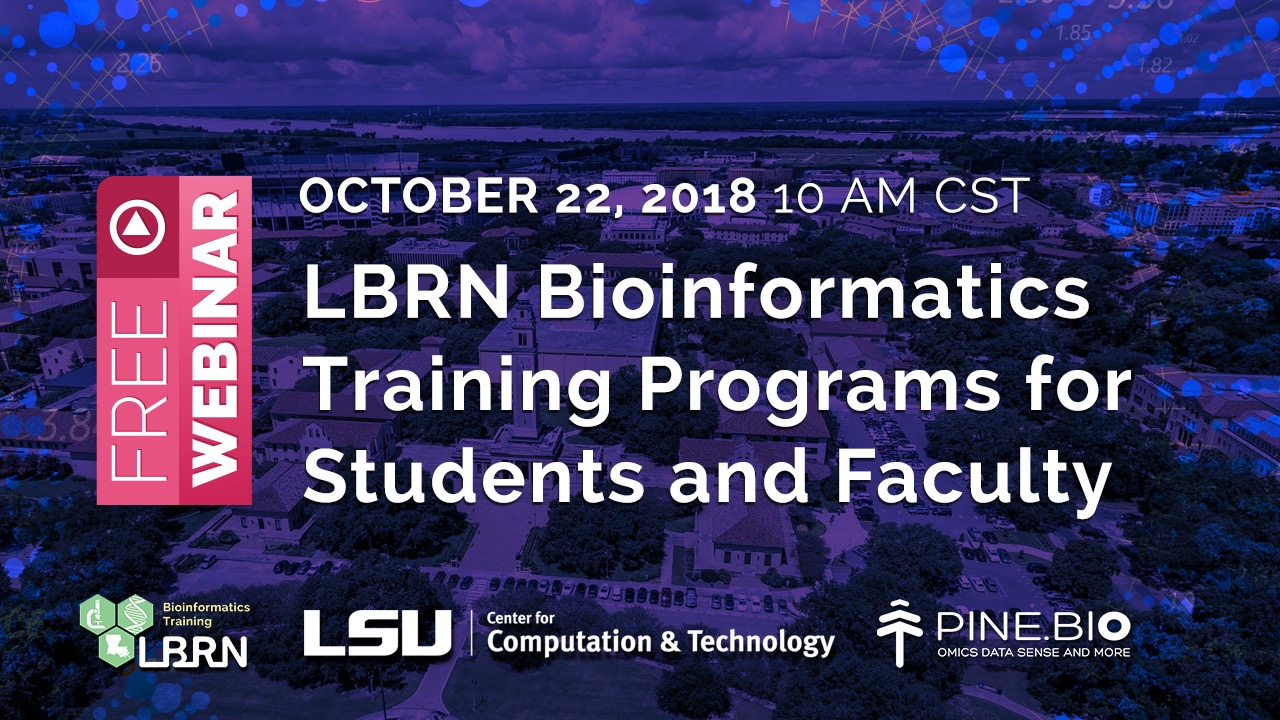 LBRN - Pine Biotech Fall/Winter Bioinformatics Orientation and Courses
